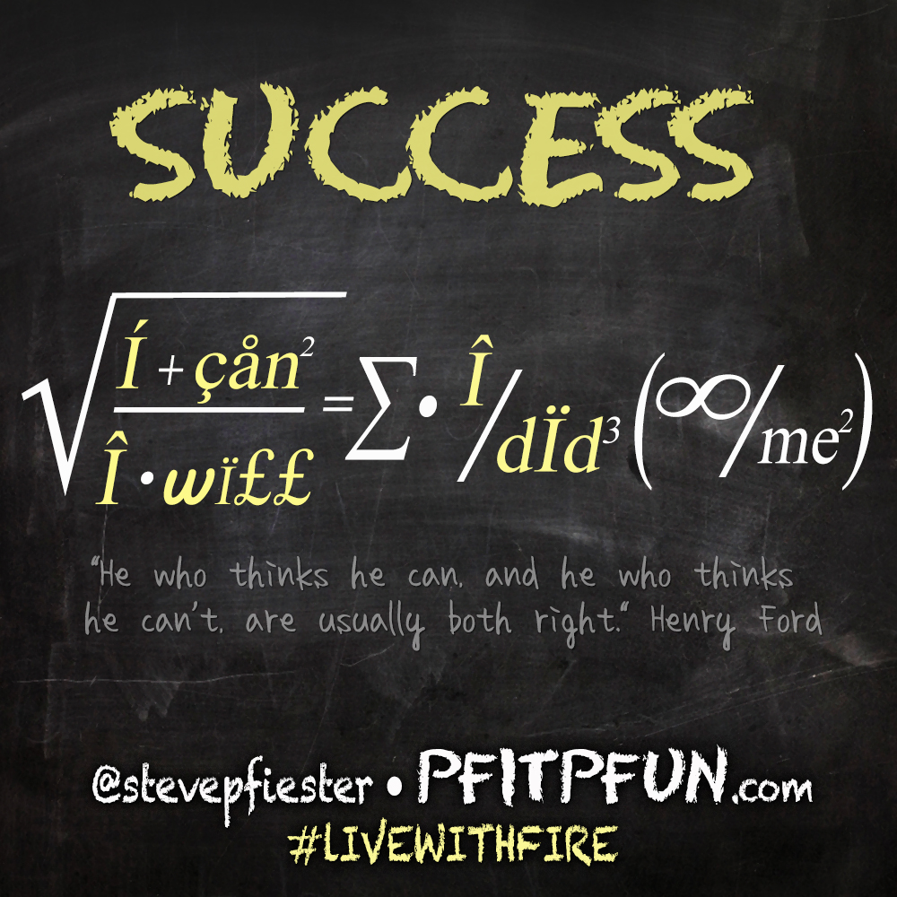the formula of success Leave it to engineers to reduce the formula for success to a mathematical equation ps = 1 - pf this shorthand, from left to right, reads the probability of success is equal to one minus the probability of failure the too cute concept being communicated herein is that the lower you make the.