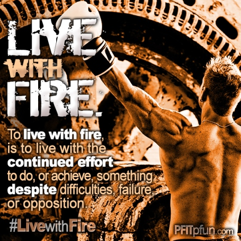 live with fire